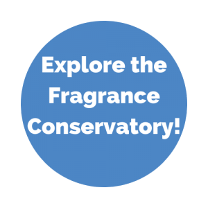 Explore the Fragrance Conservatory